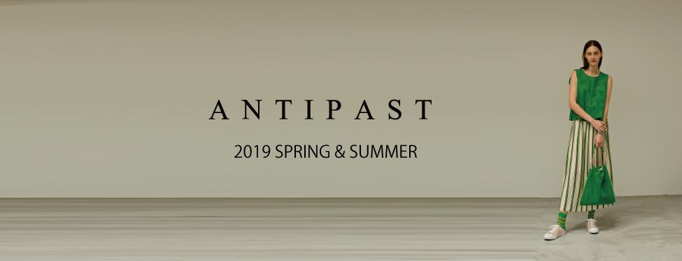 ANTIPAST 2019SS